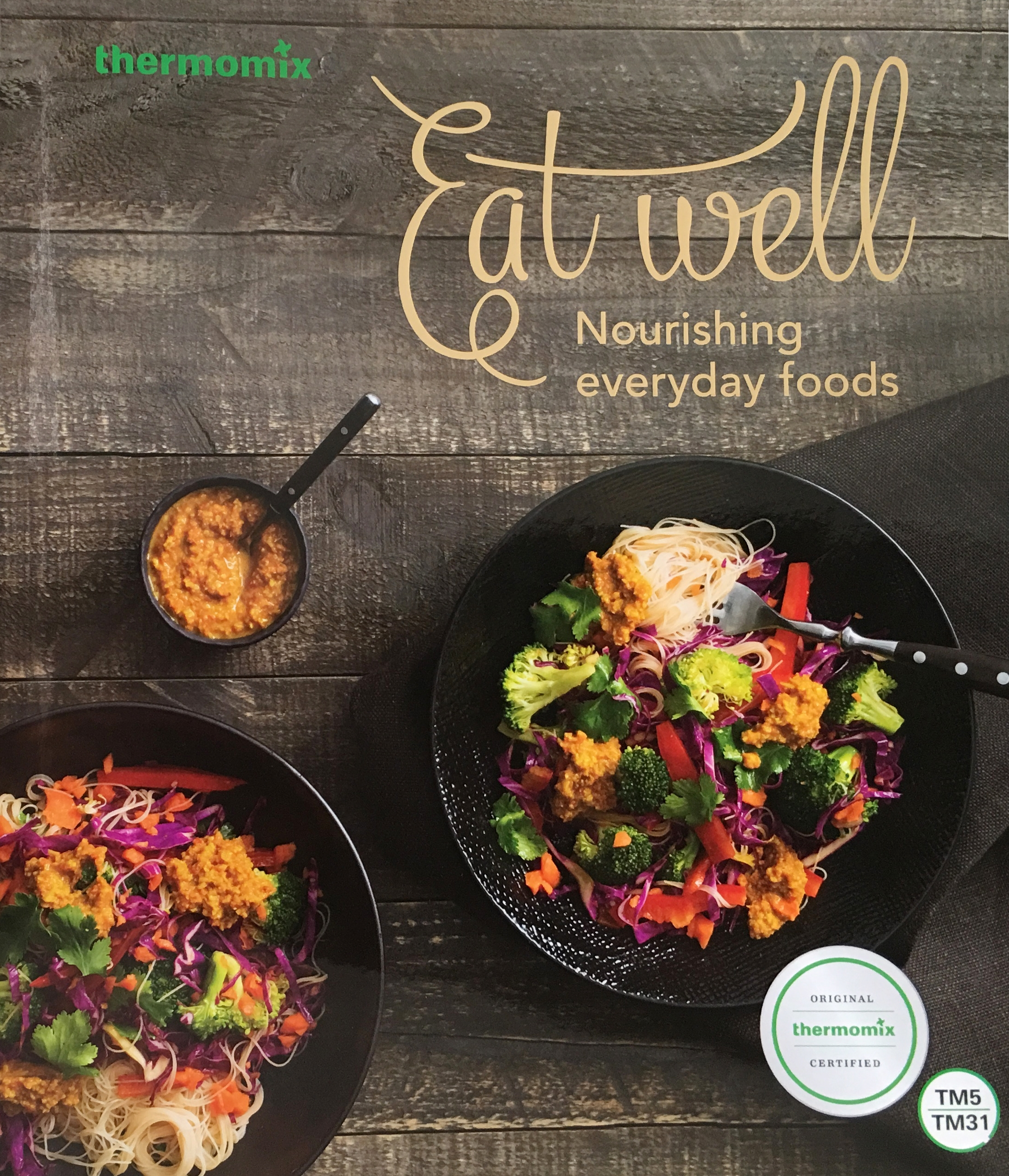 Eat Well: Nourishing Everyday Foods! Cookbook Now Available